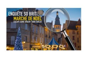 escape-game-noel MARCHE NOEL SARLAT